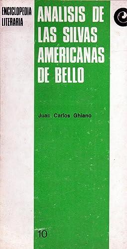 Analisis de las silvas americanas de bello: Juan Carlos Ghiano