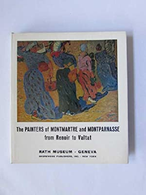 The Painters of Montmartre and Montparnasse from Renoir to Valtat: GHEZ, Oscar und Maurice Pianzola: