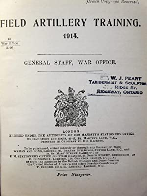 FIELD ARTILLERY TRAINING. 1914.: The General Staff,