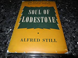 Soul of Lodestone - The Background of: Still, Alfred