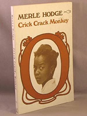Crick, Crack, Monkey.: Hodge, Merle