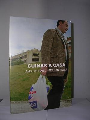 CUINAR A CASA AMB CAPRABO I FERRAN: ADRIA, Ferran