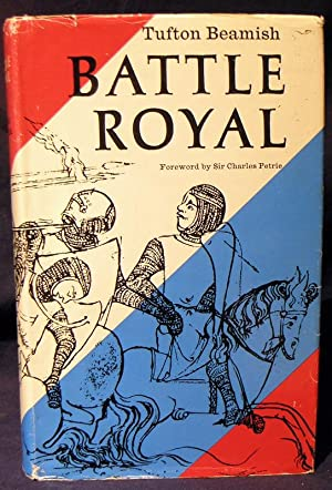 Battle Royal A New Account of Simon de Montford's Struggle Against King Henry III