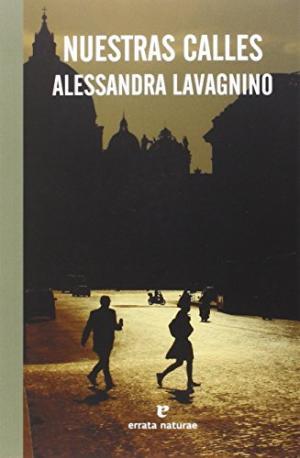 NUESTRAS CALLES: ALESSANDRA LAVAGNINO
