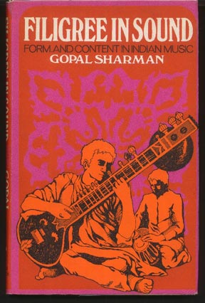 Filigree in Sound. Form and Content in: Sharman, Gopal