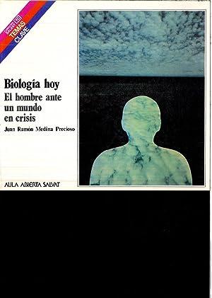 BIOLOGIA HOY - EL HOMBRE ANTE UN: JUAN RAMON MEDINA