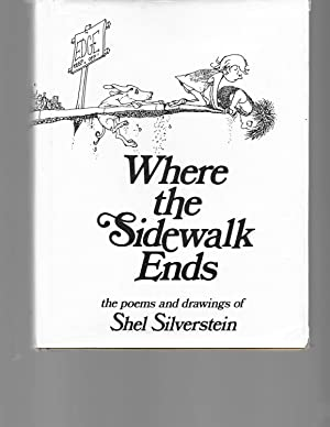 Where the Sidewalk Ends: Poems and Drawings: Silverstein, Shel