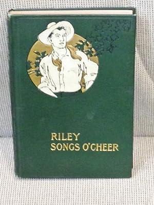 Songs O'Cheer: James Whitcomb Riley