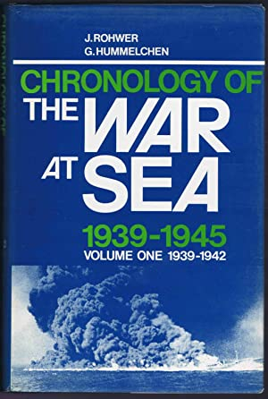 Chronology of The WAR At SEA, 1939-1945: VOLUME ONE 1939-1942