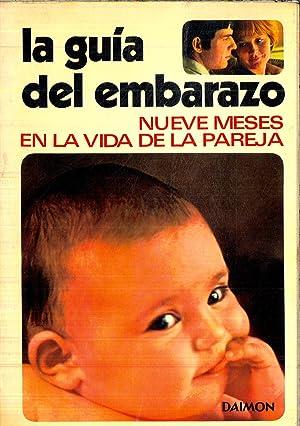 LA GUIA DEL EMBARAZO (NUEVE MESES EN: JACQUELINE DANA -