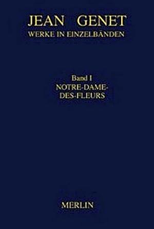 Bild des Verkäufers für Werkausgabe 01. Notre-Dame-des-Fleurs zum Verkauf von AHA-BUCH GmbH