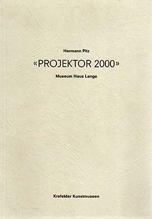 Bild des Verkäufers für Projektor 2000. Museum Haus Lange / Krefelder Kunstverein. 4. März bis 239. April 2001. zum Verkauf von Antiquariat Querido - Frank Hermann