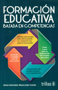 Formación educativa basada en competencias: Jesús Salvador Moncada