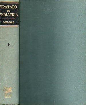 TRATADO DE PEDIATRÍA. Tomo I. 5ª ed.: Nelson, Waldo E.