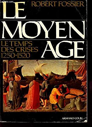 LE MOYEN AGE - TOME 3 : FOSSIER ROBERT