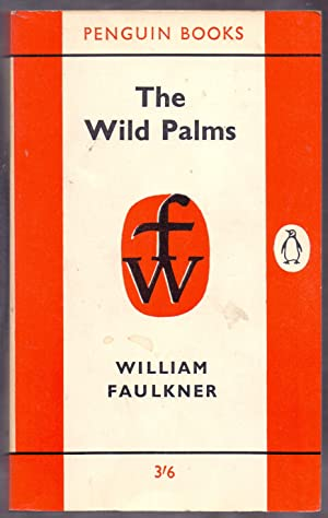 The Wild Palms *First Penguin Edition*: FAULKNER, William