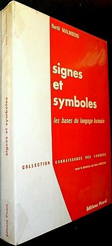 Signes et symboles les bases du langage: MALMBERG, Bertil