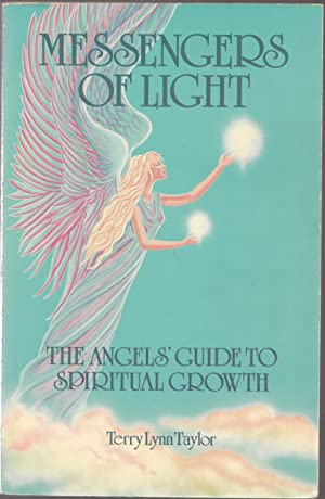 Messengers of Light: the Angels' Guide to Spiritual Growth