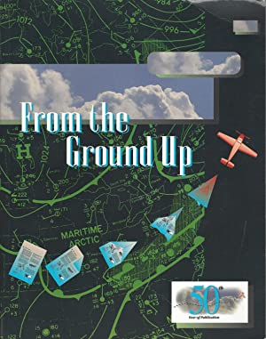 "From the Ground Up ""So You Want to be a Pilot."""