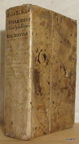 Historia delle guerre civili di Francia, di: DAVILA (Henrico, Caterino)