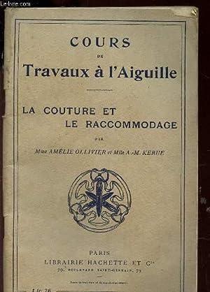"""LA COUTURE ET LE RACCOMMODAGE / """"Cours: OLLIVIER AMELIE /"""