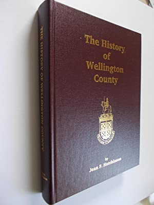 The History of Wellington County: HUTCHINSON, Jean F.