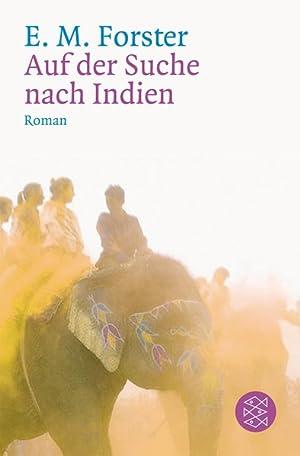 Auf der Suche nach Indien: Roman: Forster, E.M.: