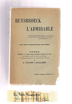 Ruysbroeck l'admirable: A. Wautier d'Aygalliers