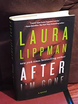 "After I'm Gone "" Signed "": Lippman, Laura"