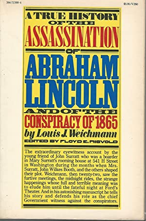 A True History of the Assassination of: Weichmann, Louis J.)