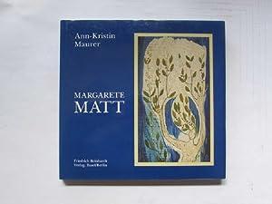 Margarete Matt-Kobler - Fabulieren, Tapisserien von 1948-1993 (signierte Ausgabe: Maurer, ...
