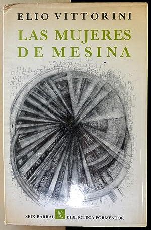 Las mujeres de Mesina.: VITTORINI, Elio