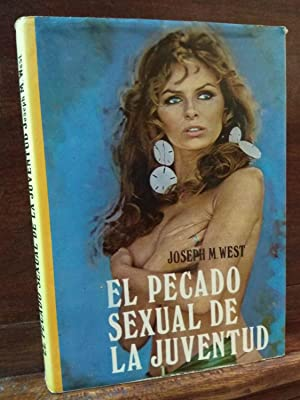 El pecado sexual de la juventud: Joseph M.West