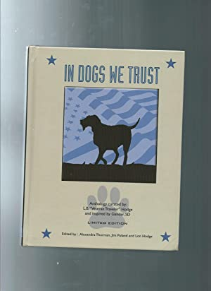 """IN DOGS WE TRUST: L B """"Vetern Travler"""" Hodge / and inspired by Gander SD/ edited by ..."""