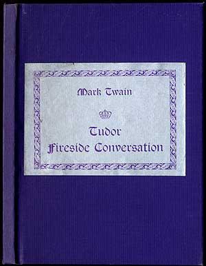 1601': A Fireside Conversation: TWAIN, Mark