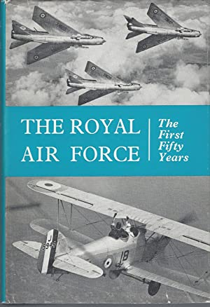 Royal Air Force: The First Fifty Years