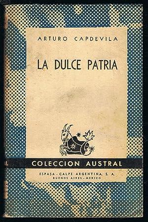 LA DULCE PATRIA: Capdevila. Arturo