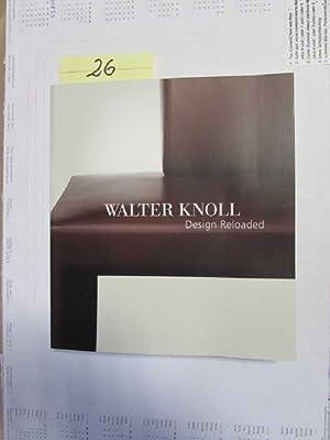 Walter Knoll - Design Reloaded: Baker-Smith, Catherine, Markus Benz Sabine Heck a. o.: