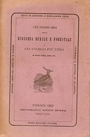 I più preziosi amici della economia rurale: AA.VV. - GIEBEL,