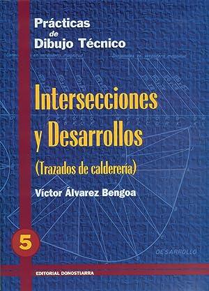Pract.dibujo tecnico 5.intersecciones y desarrollodon: Álvarez Bengoa, Víctor