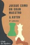Juegue como un gran maestro: Kotov, Alexander