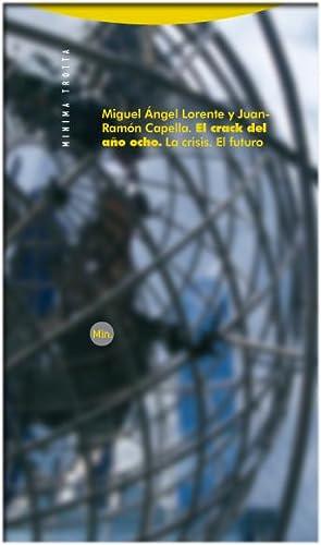 El crack del año ocho: Lorente, Miguel Ángel/Capella,