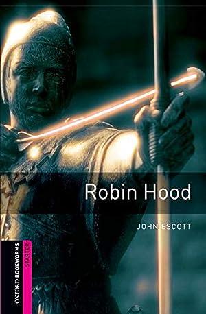 Oxford Bookworms. Starter: Robin Hood Edition 08: Escott, John