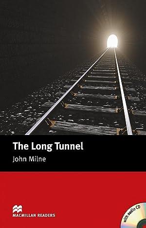 The long tunnel *** macmillan ***: Milne, John