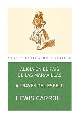 Alicia en el país de las maravillas: Carrol, Lewis