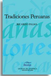 Tradiciones Peruanas: Palma, Ricardo
