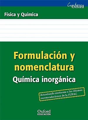 Formulación y Nomenclatura Química Inorgánica ESO/Bachillera: Rodríguez Morales, Manuel