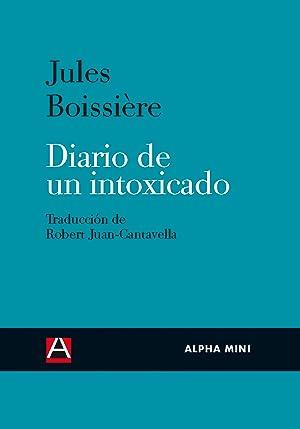Diario de un intoxicado: Julues Boissière