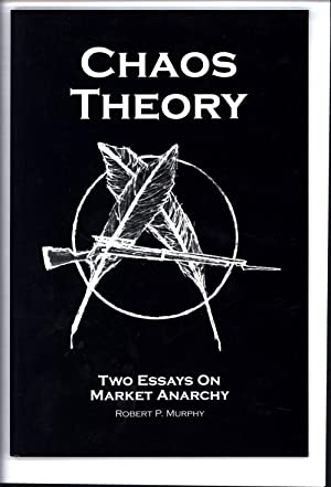 Chaos Theory / Two Essays on Market: Murphy, Robert P.