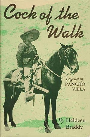 Cock of the Walk Legend of Pancho: Braddy, Haldeen